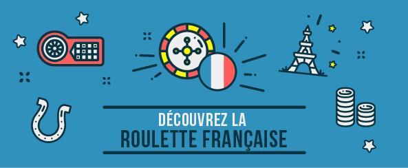 découvrez les regles de la roulette française