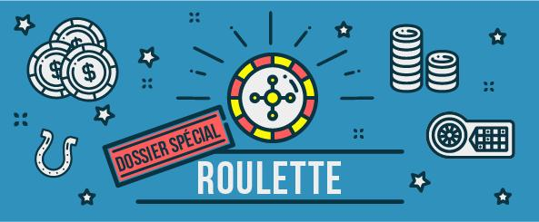 dossier special roulette