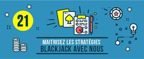 Maitrisez les stratégies Blackjack avec nous