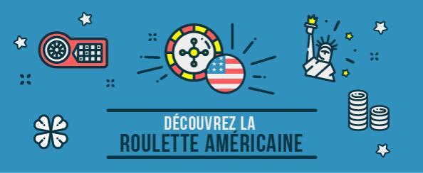 découvrez les regles de la roulette americaine