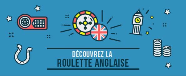 découvrez la roulette anglaise