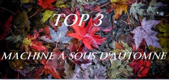 top 3 machine à sous d'automne