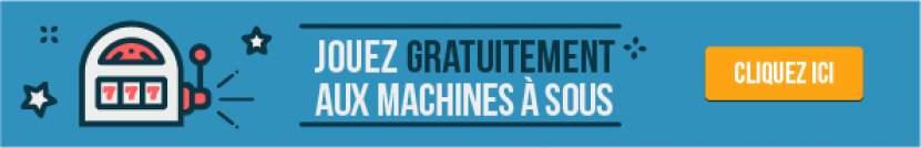 jouez gratuitement aux machines a sous