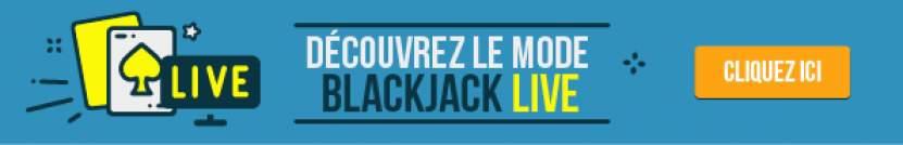 Découvrez le mode Blackjack Live en cliquant ici